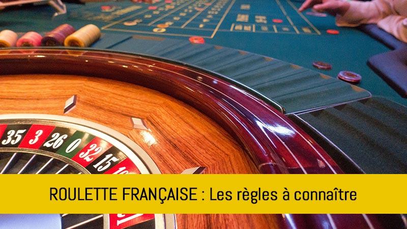 les_regles_de_la_roulette_francaise